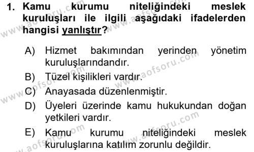 İdare Hukukuna Giriş Dersi 2016 - 2017 Yılı (Final) Dönem Sonu Sınavı 1. Soru