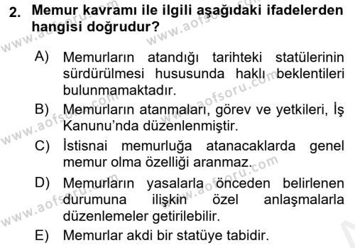İdare Hukukuna Giriş Dersi 2018 - 2019 Yılı (Final) Dönem Sonu Sınav Soruları 2. Soru