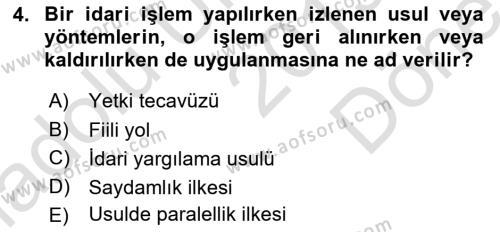 İdare Hukukuna Giriş Dersi 2019 - 2020 Yılı (Final) Dönem Sonu Sınav Soruları 4. Soru