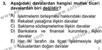 Bankacılık ve Sigortacılık Bölümü 2. Yarıyıl İşletme Hukuku Dersi 2013 Yılı Bahar Dönemi Ara Sınavı 3. Soru