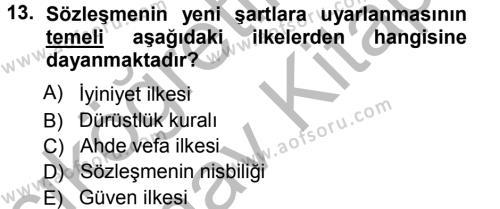 Medeni Hukuk 1 Dersi 2012 - 2013 Yılı Ara Sınavı 13. Soru 1. Soru