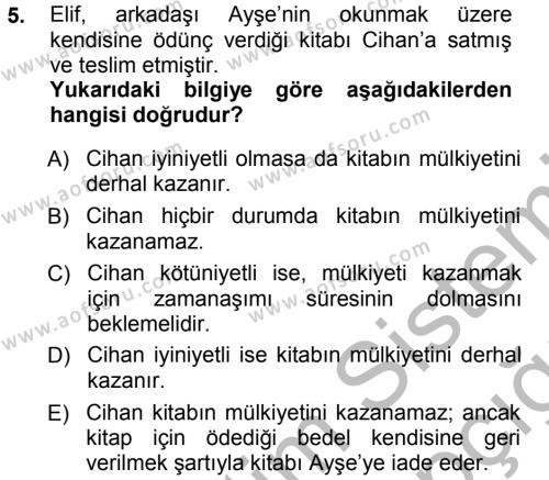 Adalet Bölümü 1. Yarıyıl Medeni Hukuk I Dersi 2013 Yılı Güz Dönemi Ara Sınavı 5. Soru