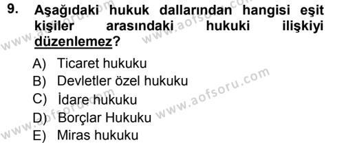 Medeni Hukuk 1 Dersi 2012 - 2013 Yılı Ara Sınavı 9. Soru 1. Soru