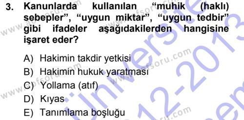 Adalet Bölümü 1. Yarıyıl Medeni Hukuk I Dersi 2013 Yılı Güz Dönemi Dönem Sonu Sınavı 3. Soru