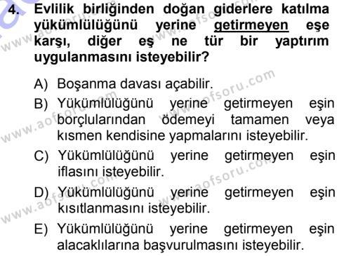 Adalet Bölümü 1. Yarıyıl Medeni Hukuk I Dersi 2013 Yılı Güz Dönemi Dönem Sonu Sınavı 4. Soru
