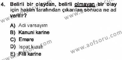 Adalet Bölümü 1. Yarıyıl Medeni Hukuk I Dersi 2013 Yılı Güz Dönemi Tek Ders Sınavı 4. Soru