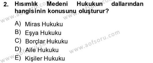 Medeni Hukuk 1 Dersi 2013 - 2014 Yılı (Vize) Ara Sınavı 2. Soru