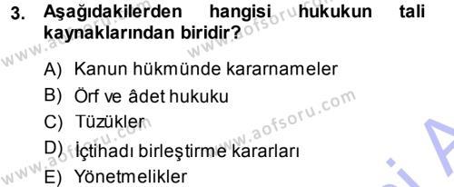 Medeni Hukuk 1 Dersi 2013 - 2014 Yılı (Vize) Ara Sınavı 3. Soru
