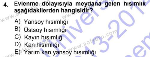 Medeni Hukuk 1 Dersi 2013 - 2014 Yılı (Final) Dönem Sonu Sınavı 4. Soru