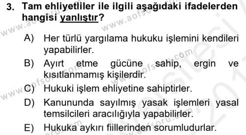 Medeni Hukuk 1 Dersi 2016 - 2017 Yılı (Final) Dönem Sonu Sınavı 3. Soru