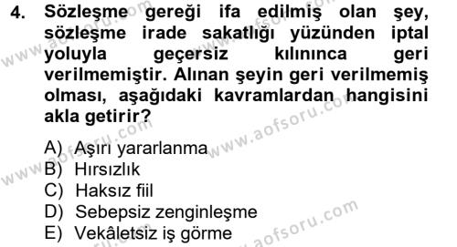 Medeni Hukuk 2 Dersi 2012 - 2013 Yılı (Final) Dönem Sonu Sınav Soruları 4. Soru