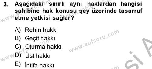 Adalet Bölümü 2. Yarıyıl Medeni Hukuk II Dersi 2014 Yılı Bahar Dönemi Ara Sınavı 3. Soru