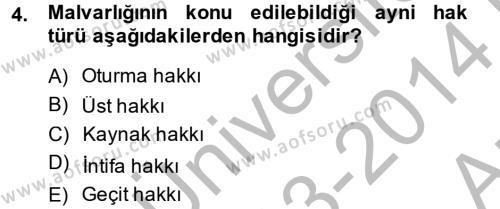 Adalet Bölümü 2. Yarıyıl Medeni Hukuk II Dersi 2014 Yılı Bahar Dönemi Ara Sınavı 4. Soru