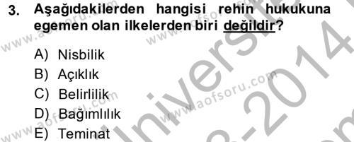 Medeni Hukuk 2 Dersi 2013 - 2014 Yılı (Final) Dönem Sonu Sınav Soruları 3. Soru