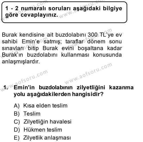 Medeni Hukuk 2 Dersi 2014 - 2015 Yılı (Final) Dönem Sonu Sınavı 1. Soru