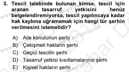 Medeni Hukuk 2 Dersi 2018 - 2019 Yılı (Vize) Ara Sınav Soruları 3. Soru