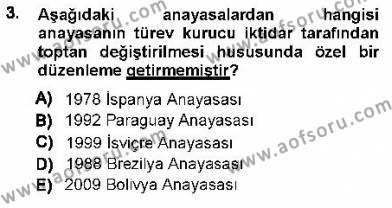 Maliye Bölümü 1. Yarıyıl Türk Anayasa Hukuku Dersi 2013 Yılı Güz Dönemi Dönem Sonu Sınavı 3. Soru