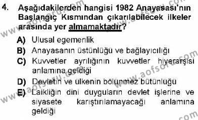 Maliye Bölümü 1. Yarıyıl Türk Anayasa Hukuku Dersi 2013 Yılı Güz Dönemi Dönem Sonu Sınavı 4. Soru