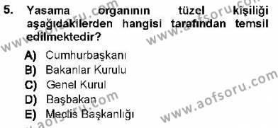 Maliye Bölümü 1. Yarıyıl Türk Anayasa Hukuku Dersi 2013 Yılı Güz Dönemi Dönem Sonu Sınavı 5. Soru