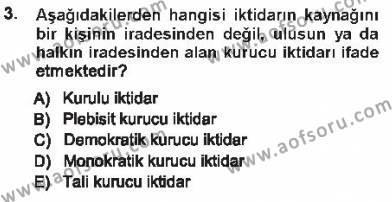 Adalet Bölümü 1. Yarıyıl Türk Anayasa Hukuku Dersi 2013 Yılı Güz Dönemi Tek Ders Sınavı 3. Soru