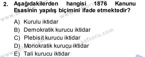 Türk Anayasa Hukuku Dersi 2013 - 2014 Yılı Dönem Sonu Sınavı 2. Soru