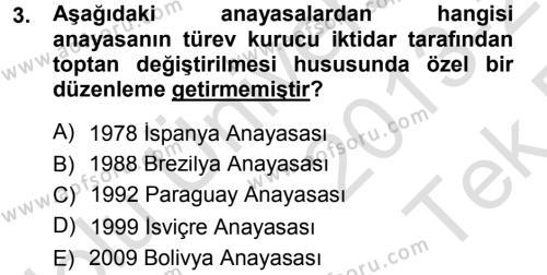 Türk Anayasa Hukuku Dersi 2013 - 2014 Yılı Tek Ders Sınavı 3. Soru