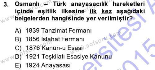 Türk Anayasa Hukuku Dersi 2014 - 2015 Yılı Ara Sınavı 3. Soru