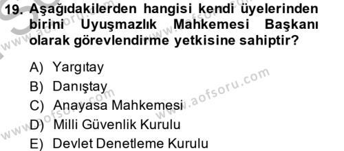 Türk Anayasa Hukuku Dersi 2014 - 2015 Yılı (Final) Dönem Sonu Sınav Soruları 19. Soru