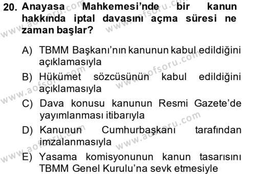 Türk Anayasa Hukuku Dersi 2014 - 2015 Yılı (Final) Dönem Sonu Sınav Soruları 20. Soru