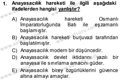 Türk Anayasa Hukuku Dersi 2014 - 2015 Yılı Tek Ders Sınavı 1. Soru