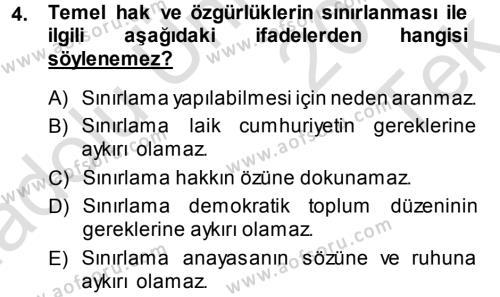 Türk Anayasa Hukuku Dersi 2014 - 2015 Yılı Tek Ders Sınavı 4. Soru