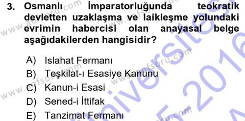 Sosyal Hizmet Bölümü 1. Yarıyıl Türk Anayasa Hukuku Dersi 2016 Yılı Güz Dönemi Ara Sınavı 3. Soru