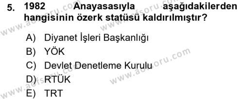 Sosyal Hizmet Bölümü 1. Yarıyıl Türk Anayasa Hukuku Dersi 2016 Yılı Güz Dönemi Ara Sınavı 5. Soru