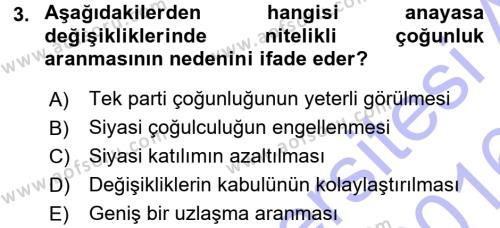 Türk Anayasa Hukuku Dersi 2015 - 2016 Yılı Dönem Sonu Sınavı 3. Soru