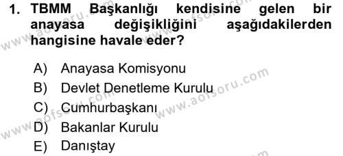 Türk Anayasa Hukuku Dersi 2015 - 2016 Yılı Tek Ders Sınavı 1. Soru