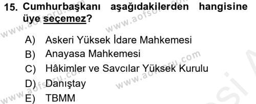 Türk Anayasa Hukuku Dersi Tek Ders Sınavı Deneme Sınav Soruları 15. Soru