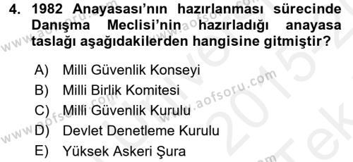 Türk Anayasa Hukuku Dersi 2015 - 2016 Yılı Tek Ders Sınavı 4. Soru