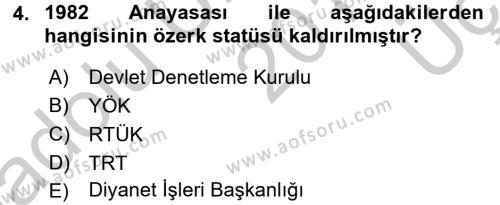 Türk Anayasa Hukuku Dersi 2016 - 2017 Yılı 3 Ders Sınav Soruları 4. Soru