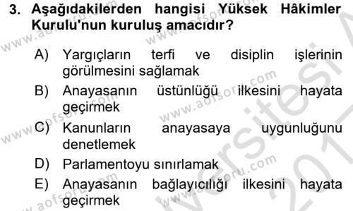 Türk Anayasa Hukuku Dersi 2016 - 2017 Yılı (Vize) Ara Sınavı 3. Soru