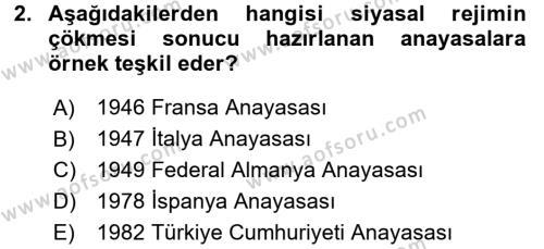 Türk Anayasa Hukuku Dersi 2016 - 2017 Yılı Dönem Sonu Sınavı 2. Soru