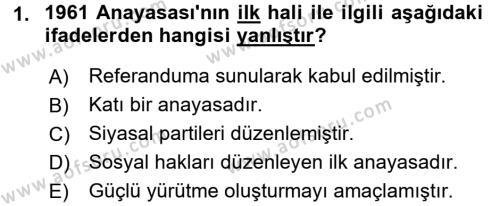 Türk Anayasa Hukuku Dersi 2017 - 2018 Yılı 3 Ders Sınavı 1. Soru