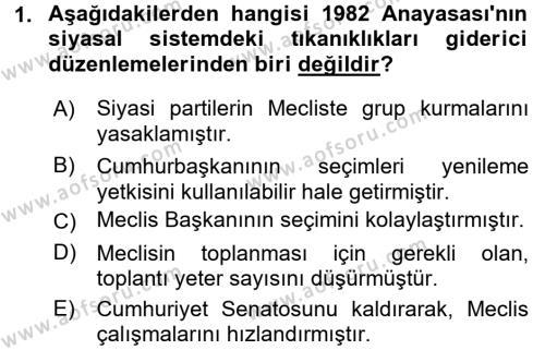 Türk Anayasa Hukuku Dersi 2017 - 2018 Yılı Ara Sınavı 1. Soru