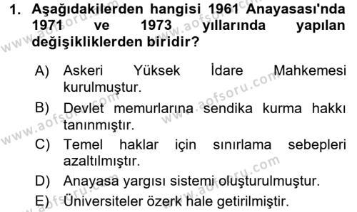 Türk Anayasa Hukuku Dersi 2017 - 2018 Yılı Dönem Sonu Sınavı 1. Soru