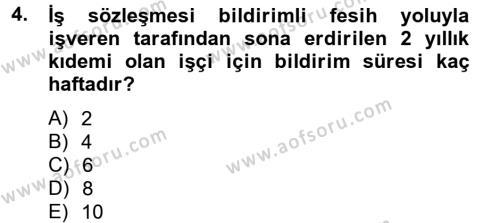 İş Ve Sosyal Güvenlik Hukuku Dersi 2012 - 2013 Yılı Dönem Sonu Sınavı 4. Soru