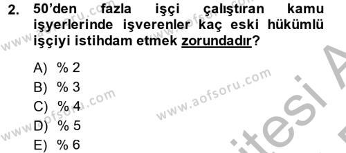 İş Ve Sosyal Güvenlik Hukuku Dersi 2014 - 2015 Yılı Dönem Sonu Sınavı 2. Soru