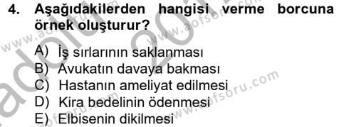 İşletme Bölümü 2. Yarıyıl Borçlar Hukuku Dersi 2013 Yılı Bahar Dönemi Ara Sınavı 4. Soru