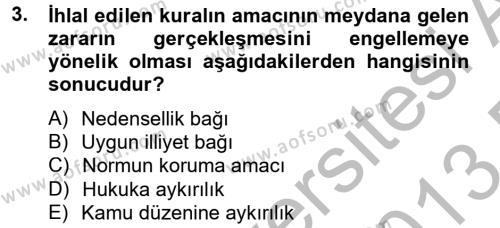 Kamu Yönetimi Bölümü 2. Yarıyıl Borçlar Hukuku Dersi 2013 Yılı Bahar Dönemi Dönem Sonu Sınavı 3. Soru