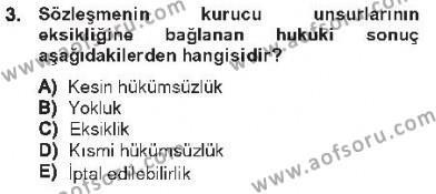Borçlar Hukuku Dersi 2012 - 2013 Yılı Tek Ders Sınavı 3. Soru