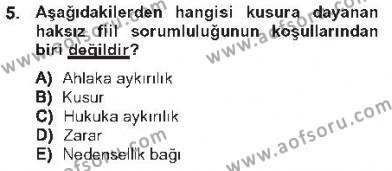 Maliye Bölümü 2. Yarıyıl Borçlar Hukuku Dersi 2013 Yılı Bahar Dönemi Tek Ders Sınavı 5. Soru