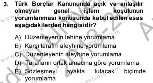Konaklama İşletmeciliği Bölümü 2. Yarıyıl Borçlar Hukuku Dersi 2014 Yılı Bahar Dönemi Ara Sınavı 3. Soru